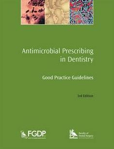 FGDP(UK) and FDS publish antimicrobial prescribing guidelines for all dentists